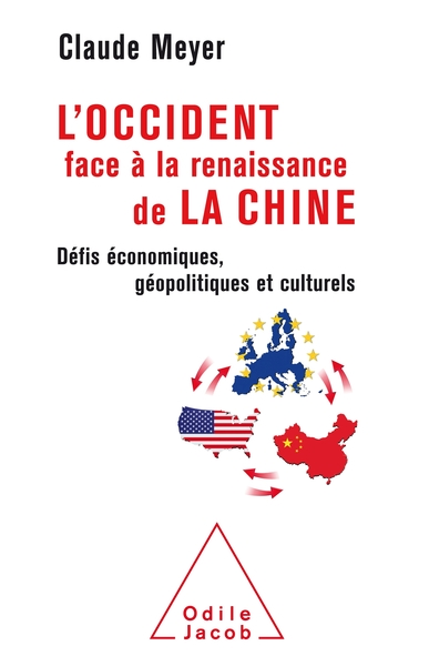 L'OCCIDENT FACE A LA RENAISSANCE DE LA CHINE